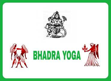 Bhadra Yoga
